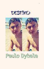 Destino [Paulo Dybala] by Kranjcar