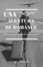 Una aventura de romance by JessicaV_the_killer