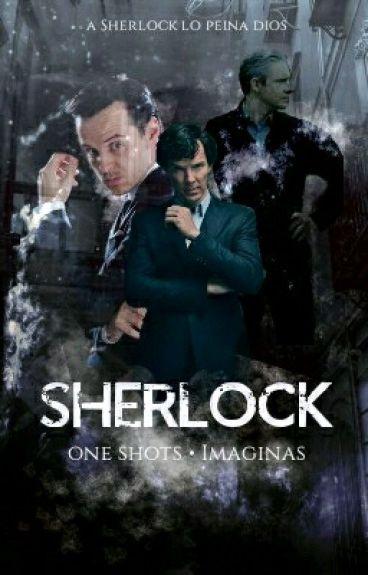 Imaginas//One shots//Sherlock BBC