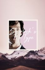 ♡Sherlock's The Type ♡ by ASherlockLoPeinaDios
