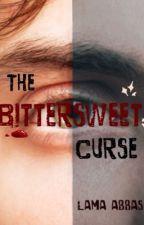 The Bittersweet Curse by K9Apocalypse