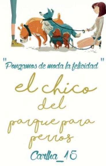 #2 El Chico Del Parque Para Perros (LCDPPP#1)