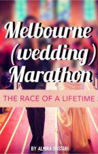 Melbourne (Wedding) Marathon [Proses Penerbitan] by melburnianlady