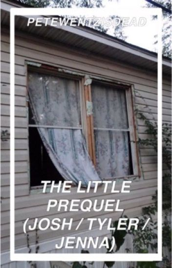 The Little Prequel (Josh/Tyler/Jenna)