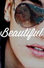 Beautiful [Justin Bieber FanFic] by kidrauhlismyworld