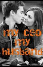 My Ceo My Husband by Leonajenes