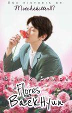 Flores para BaekHyun || ChanBaek by Mitchekiller117