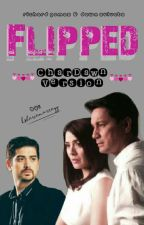 Flipped (CharDawn Version) by sincerely_sherie