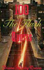 100 (The) Flash Quotes by JaneSofiaManolidou