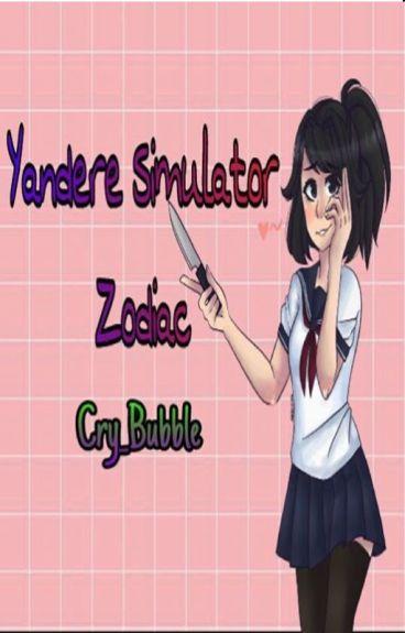 「Zodiac - Yandere Simulator」