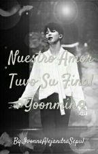 Nuestro Amor Tuvo Su Final ◎Yoonmin◎ by IvonneAlejandraSepul