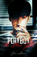Playboy: The Main Game [REVISING] by Jeon_sQueen