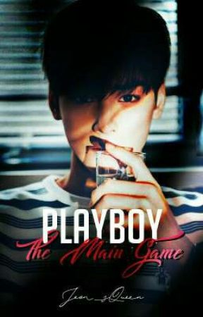 Playboy: The Main Game by Jeon_sBadGirl