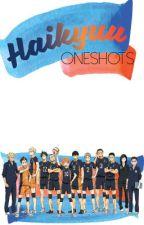Haikyuu One Shots  by disfuncshional