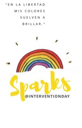 Sparks. by InterventionDay