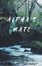 Alpha's Mate by UrbanQueen2015