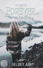 Forever... by secret_kid_