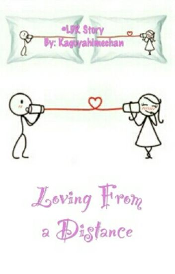 Loving From a Distance #LDR Story