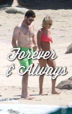 Forever & Always by carrieunderwoodff