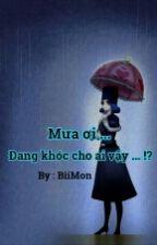 [ Fanfic ] [ Gruvia, Nalu ] Mưa Ơi, Đang Khóc Cho Ai Vậy...! by BiiMon