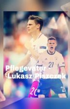 Pflegevater || Lukasz Piszczek by Bubblegum_Story_girl