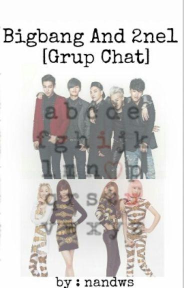 Bigbang And 2ne1 [Grup Chat]