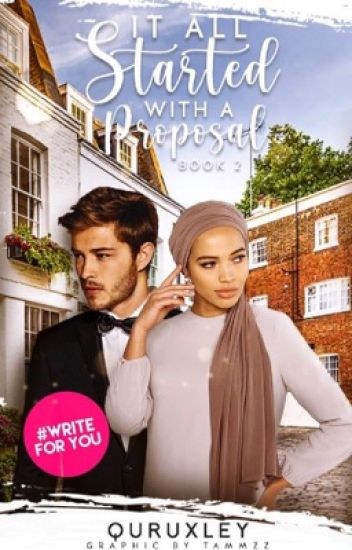 It All Started With A Proposal - Somali Queen - Wattpad