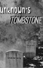 Unknown's Tombstone • Muke by ElehEagle