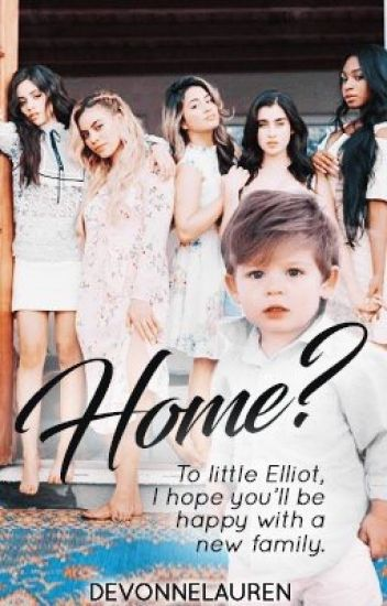 Home? [A Fifth Harmony Adoption Book]