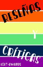 •Reseñas y Críticas• by LGBTAwards
