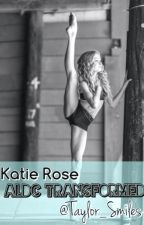 ALDC Transformed // Dance Moms Fanfic by Taylor_Smiles