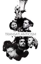 Transatlanticism by dwatercolor
