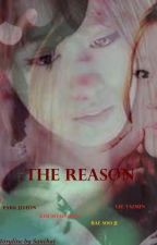 The Reason by sanchaiSC