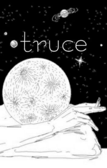 truce {pt 2/2}