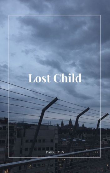lost child | jimin