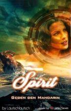 Spirit ~ Gegen den Mandarin by Lautschlautsch