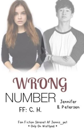 Wrong Number • C. H.