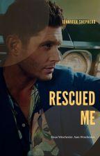 Rescued me - §Befejezett§ by Jennifer_Shepherd