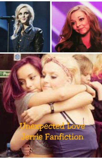 Unexpected Love - Jerrie Fanfiction (Deutsch)