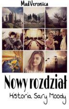 Nowy rozdział | Sara Moody by MadVeroniica
