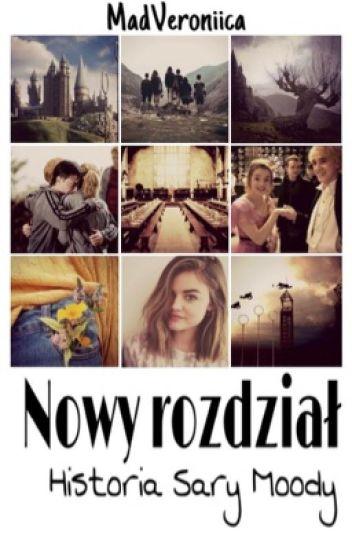 Nowy rozdział | Sara Moody [ZAWIESZONE]