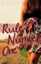 Rule Number One by VelvetStrips
