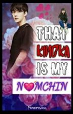 That Kingka Is My Namchin (Sehun Malay FF) by itsaunii
