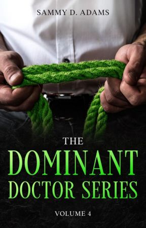 House Calls by the Doctor [8] by SDAdams