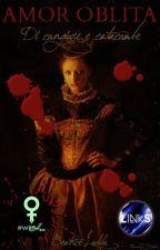 Amor oblita - Di congiure e catacombe by BeatriceLoddo