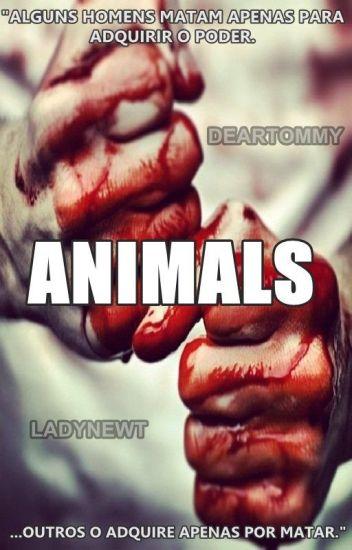 Animals | Newtmas #Wattys2016