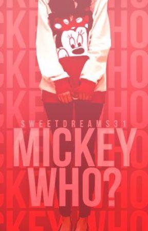 Mickey Who? by Sweetdreams31