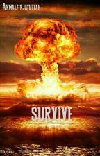 SURVIVE  by AkmalFirjatullah