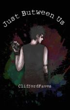 Just Between Us (Gay!Michael) by bluemaori