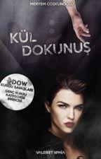 KÜL DOKUNUŞ • ASKIDA by MeryemC